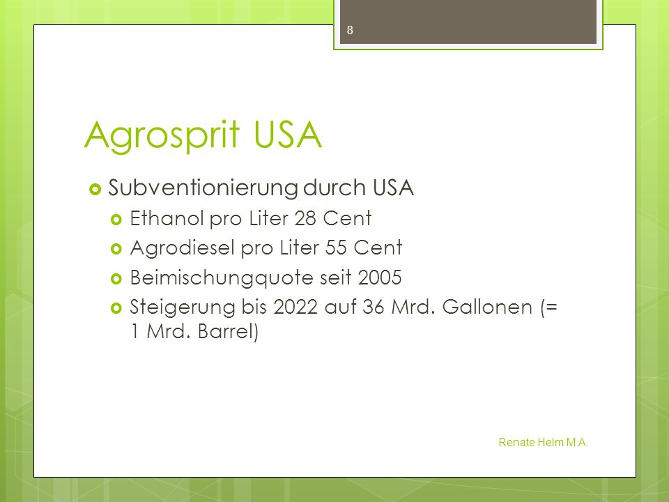 Agrosprit USA Subventionierung durch USA Ethanol pro Liter 28 Cent