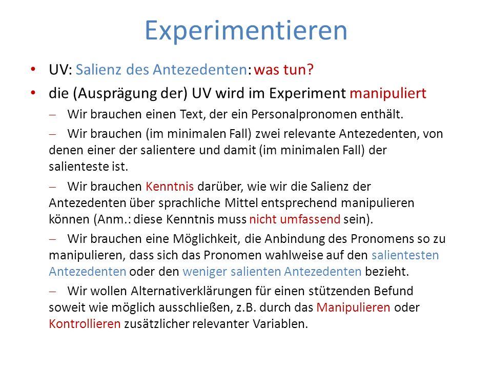 Experimentieren UV: Salienz des Antezedenten: was tun