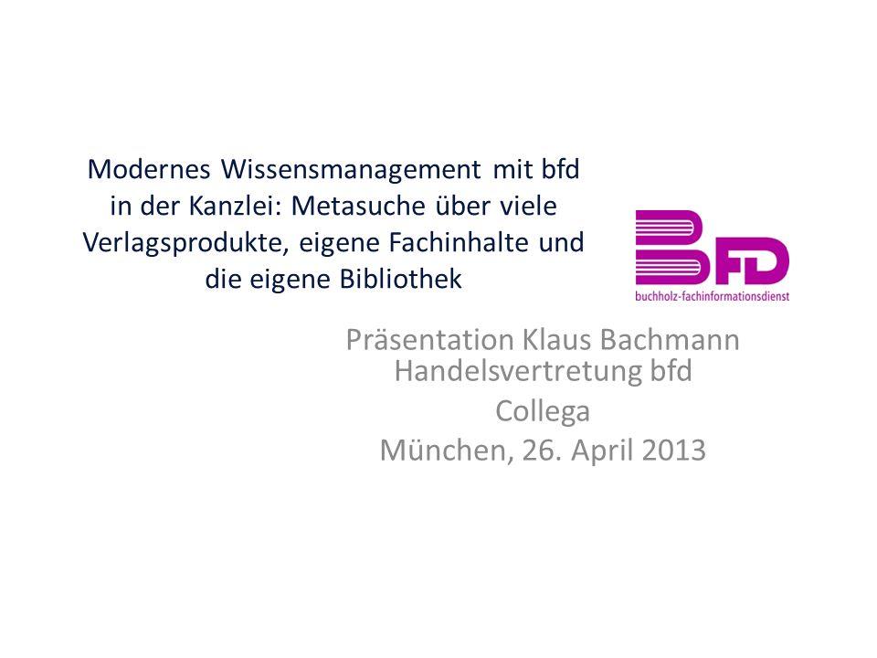 Präsentation Klaus Bachmann Handelsvertretung bfd