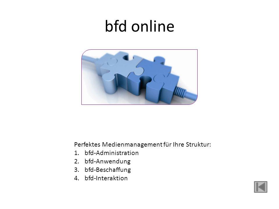 bfd online bfd online Perfektes Medienmanagement für Ihre Struktur: