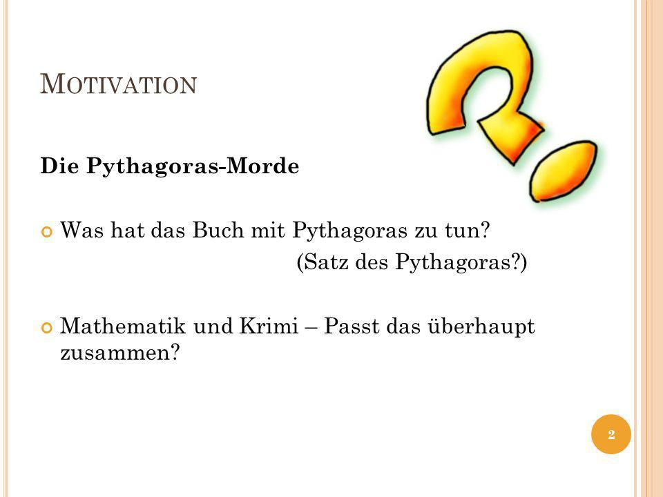 Motivation Die Pythagoras-Morde