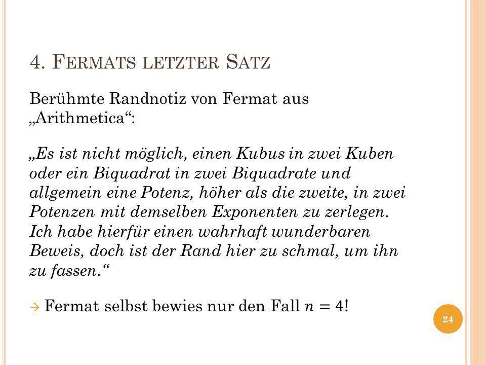 "4. Fermats letzter Satz Berühmte Randnotiz von Fermat aus ""Arithmetica :"