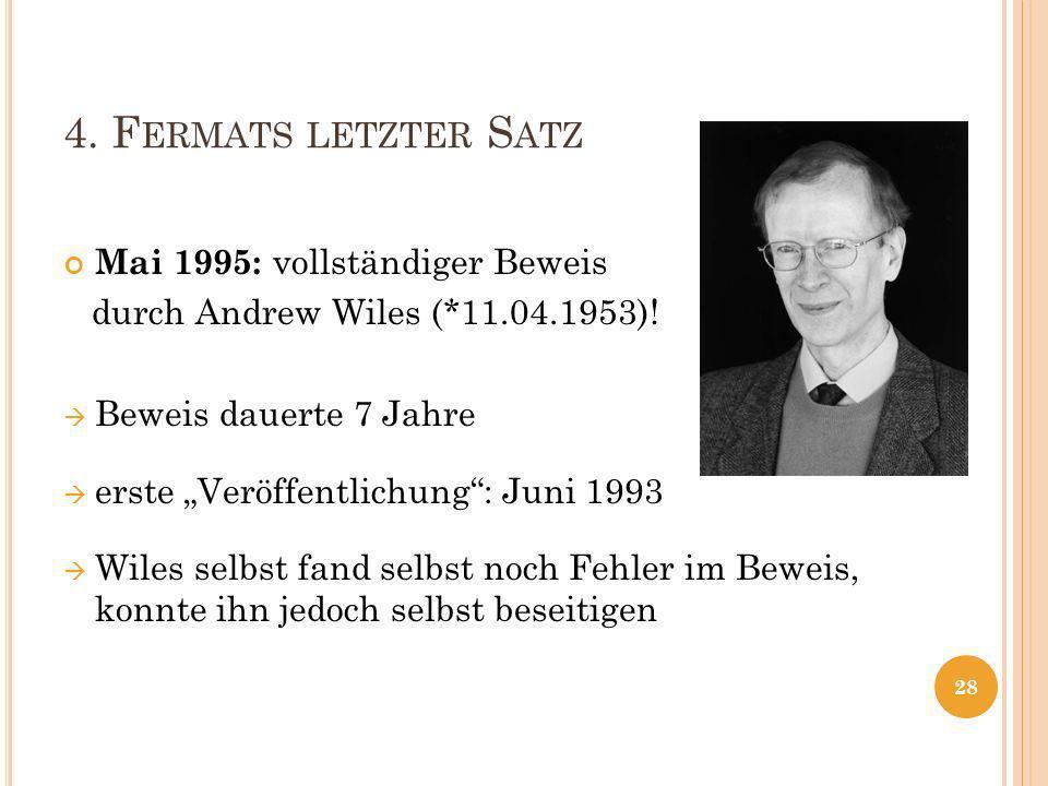 4. Fermats letzter Satz Mai 1995: vollständiger Beweis