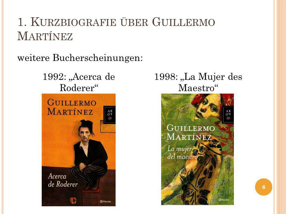 1. Kurzbiografie über Guillermo Martínez