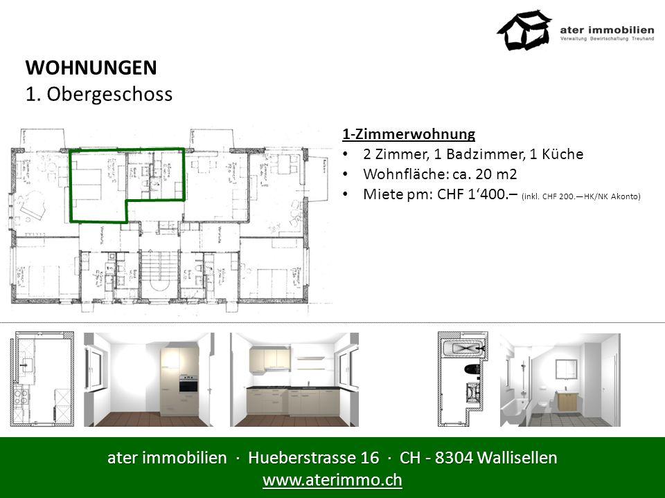 WOHNUNGEN 1. Obergeschoss 1-Zimmerwohnung