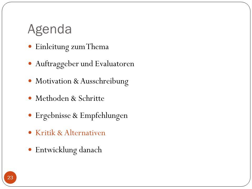 Agenda Einleitung zum Thema Auftraggeber und Evaluatoren