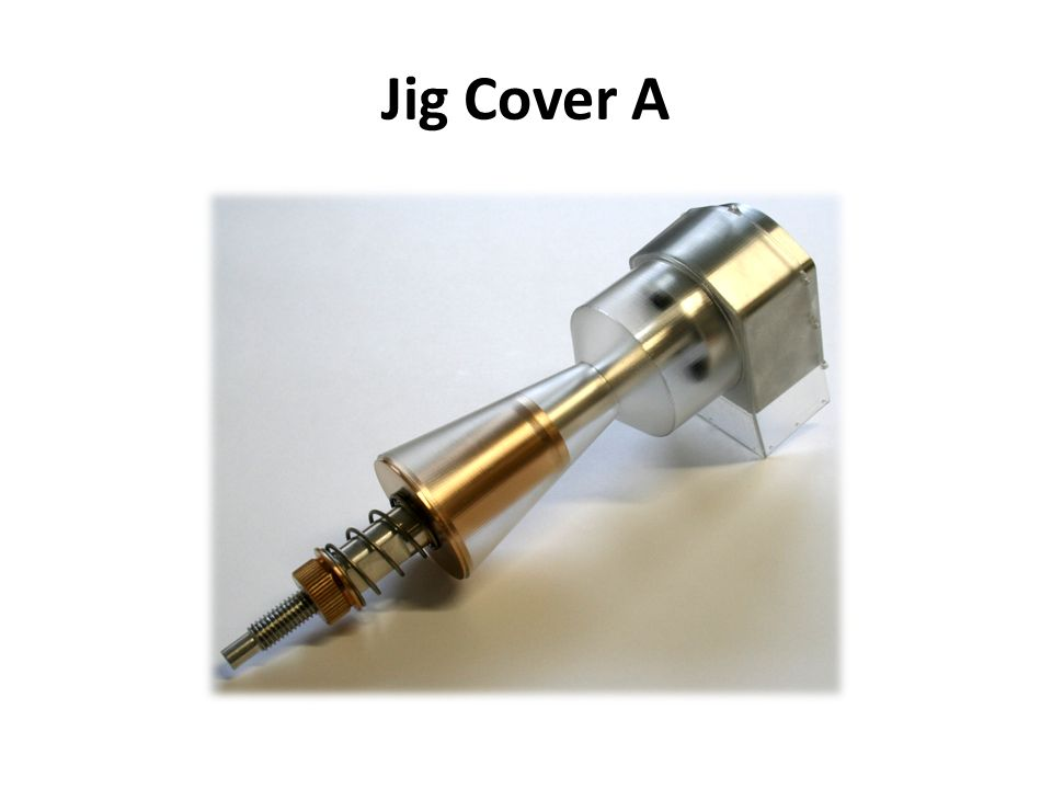 Jig Cover A