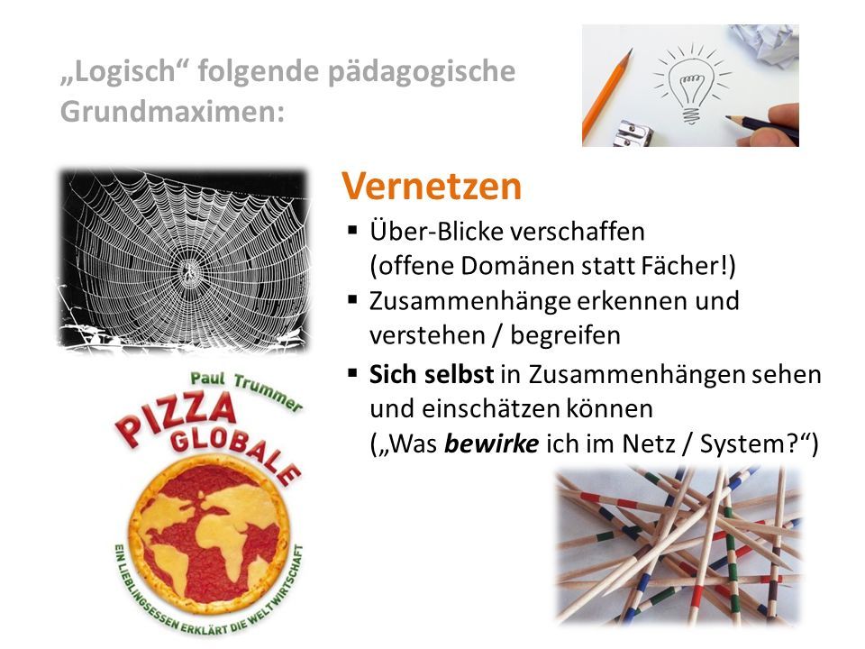 "Vernetzen ""Logisch folgende pädagogische Grundmaximen:"