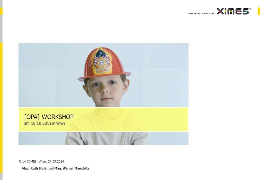 [OPA] WORKSHOP am in Wien © by XIMES, Wien,