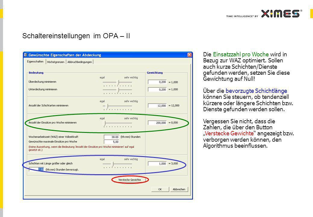 Schaltereinstellungen im OPA – II