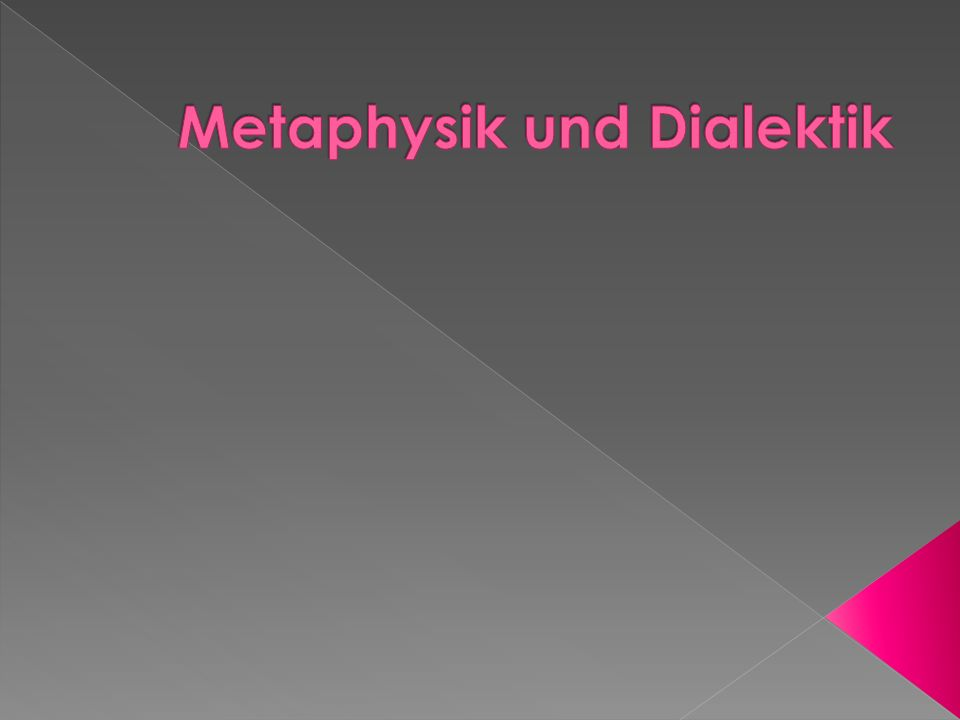 Metaphysik und Dialektik