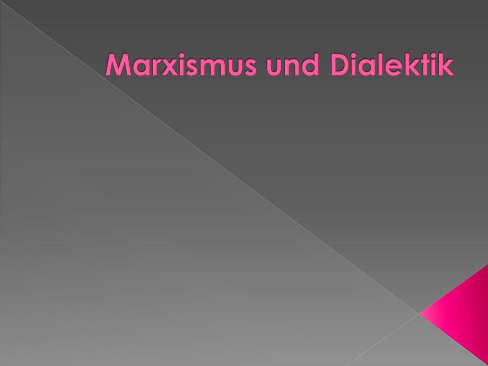 Marxismus und Dialektik