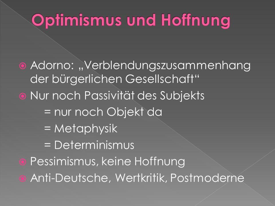 Optimismus und Hoffnung
