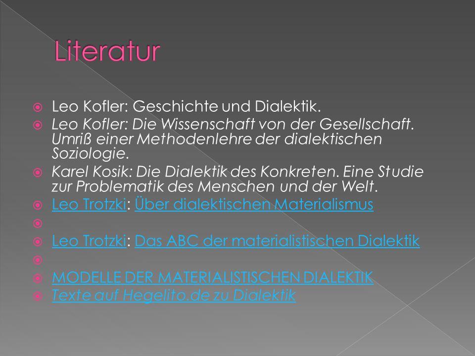 Literatur Leo Kofler: Geschichte und Dialektik.
