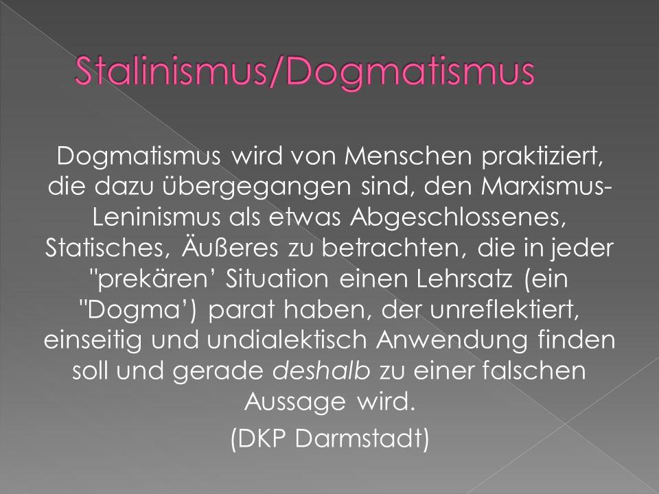 Stalinismus/Dogmatismus