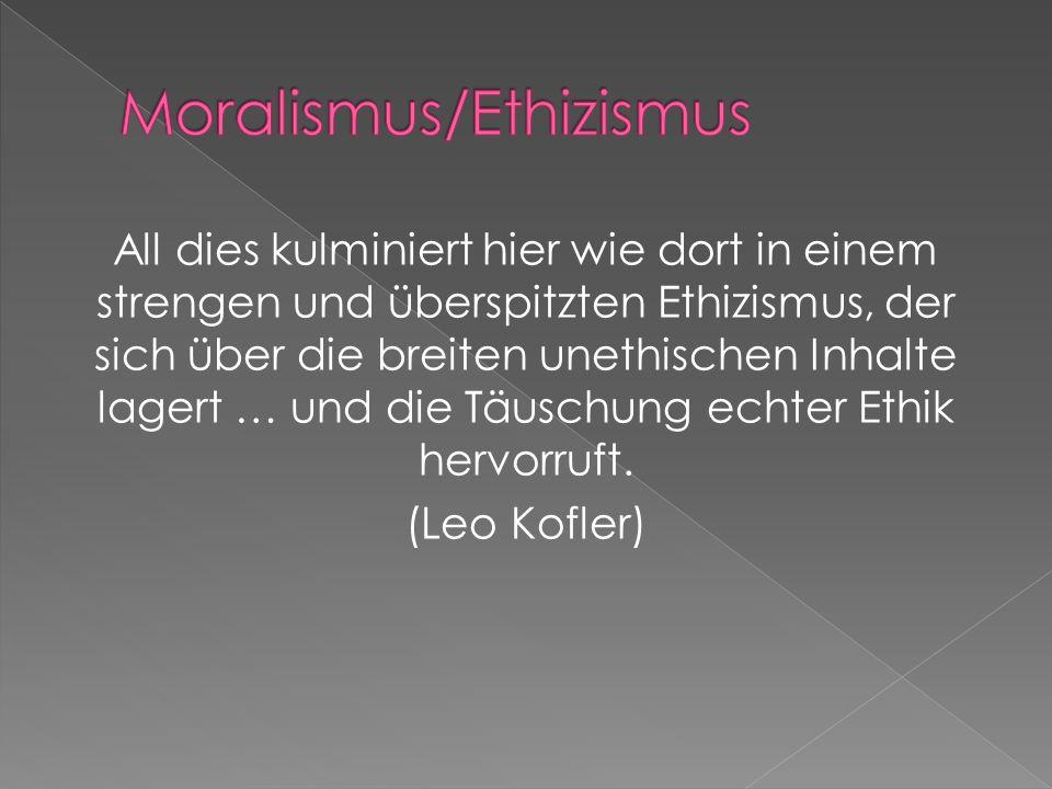 Moralismus/Ethizismus