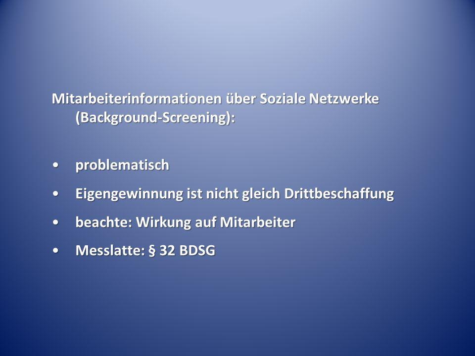 Mitarbeiterinformationen über Soziale Netzwerke (Background-Screening):