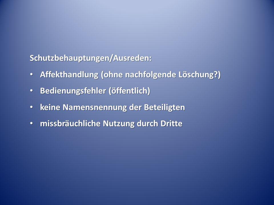 Schutzbehauptungen/Ausreden: