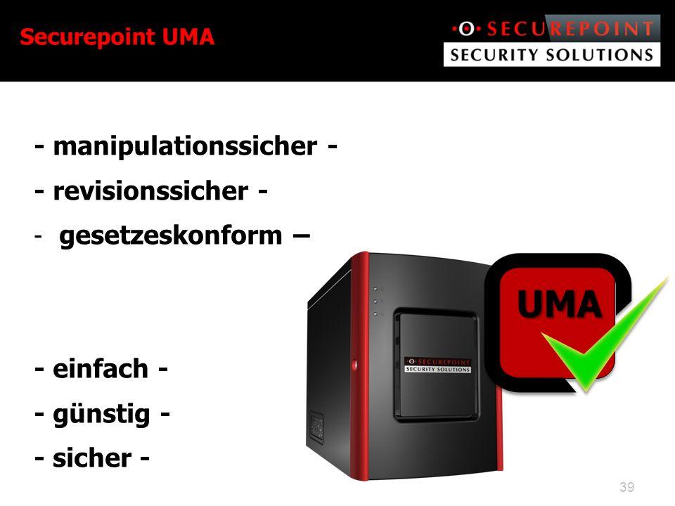 UMA - manipulationssicher - - revisionssicher - gesetzeskonform –