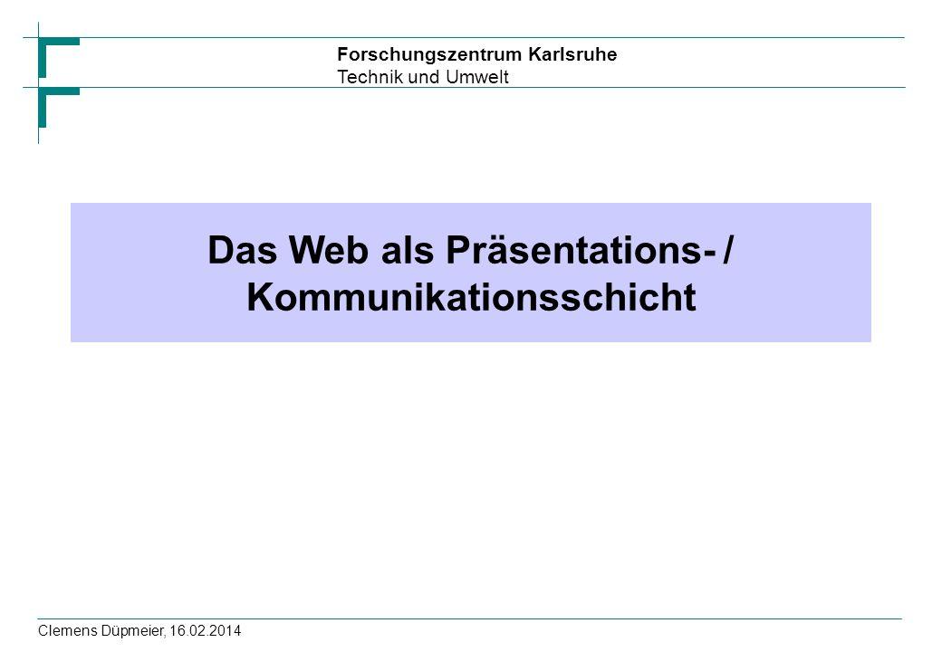 Das Web als Präsentations- / Kommunikationsschicht