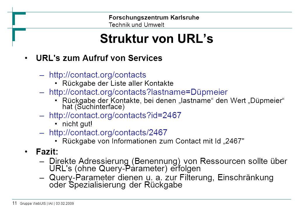 Struktur von URL's URL s zum Aufruf von Services