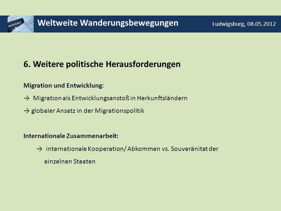 Weltweite Wanderungsbewegungen Ludwigsburg, 08.05.2012