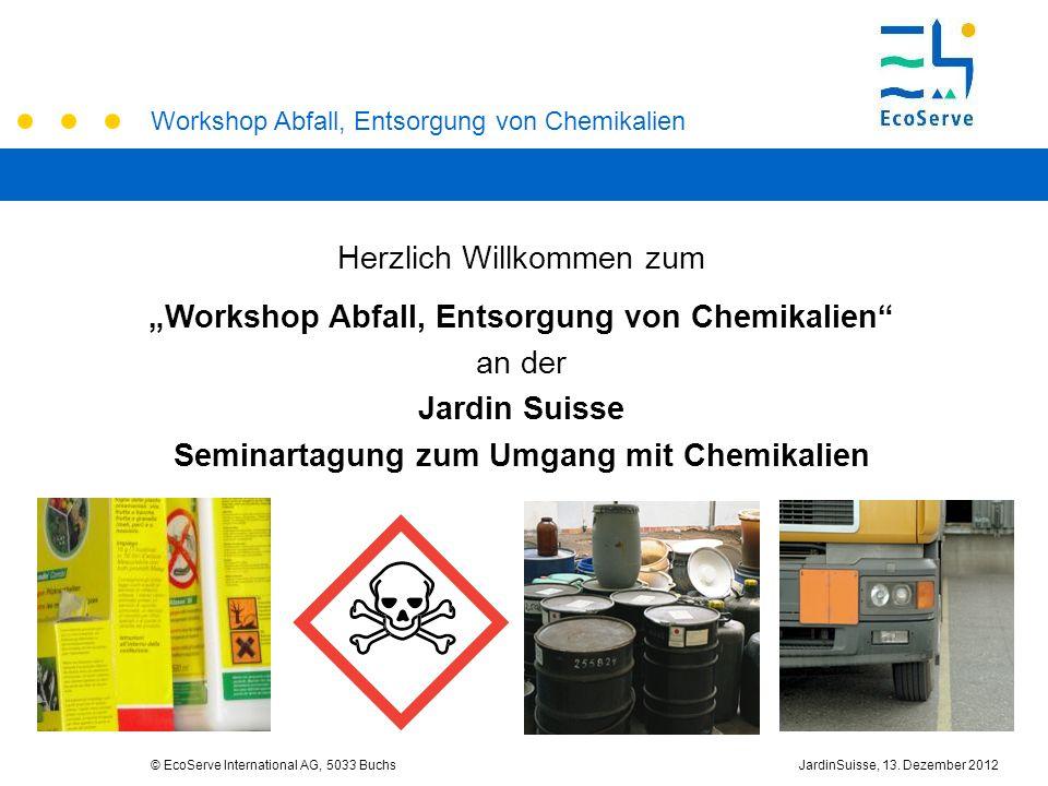 """Herzlich Willkommen zum """"Workshop Abfall, Entsorgung von Chemikalien"""