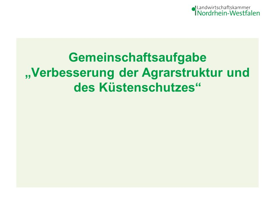 """Gemeinschaftsaufgabe """"Verbesserung der Agrarstruktur und des Küstenschutzes"""