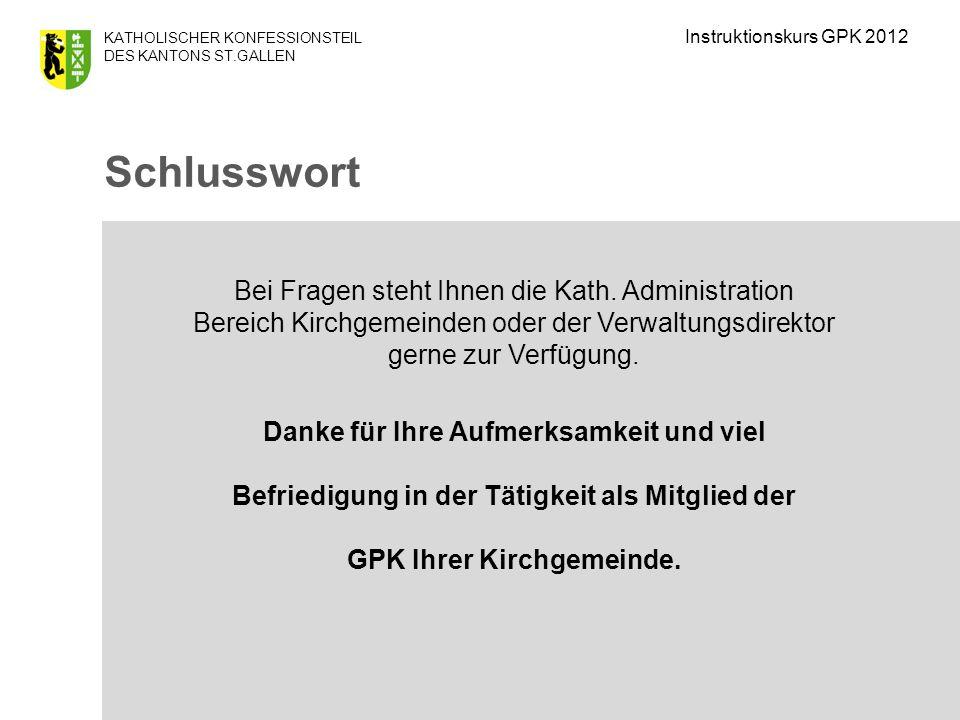 Instruktionskurs GPK 2012 Schlusswort.