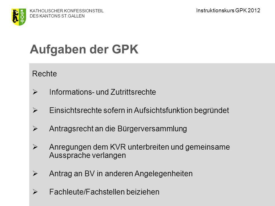 Aufgaben der GPK Rechte Informations- und Zutrittsrechte