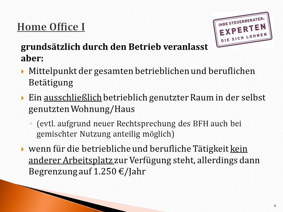 Home Office I grundsätzlich durch den Betrieb veranlasst aber: