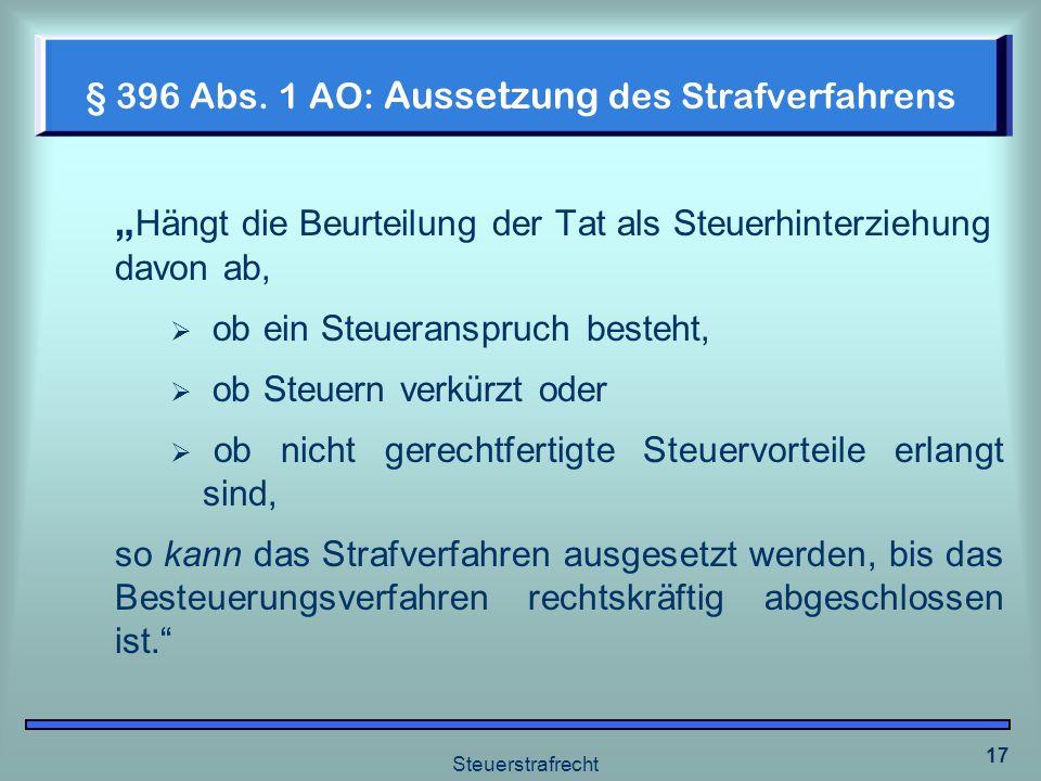 § 396 Abs. 1 AO: Aussetzung des Strafverfahrens