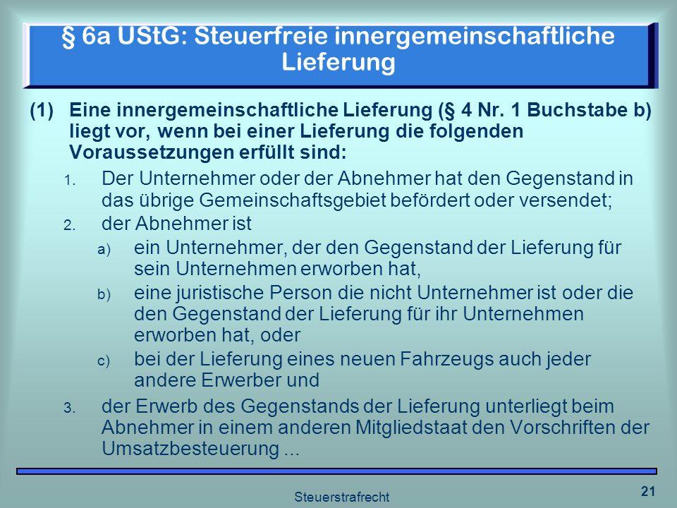 § 6a UStG: Steuerfreie innergemeinschaftliche Lieferung