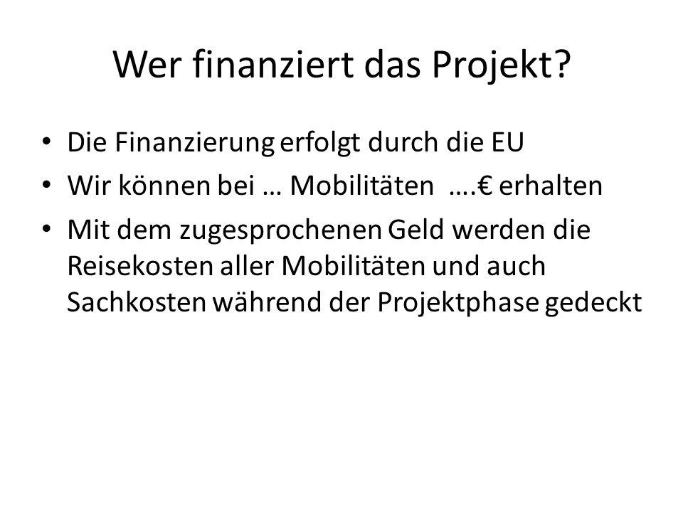Wer finanziert das Projekt