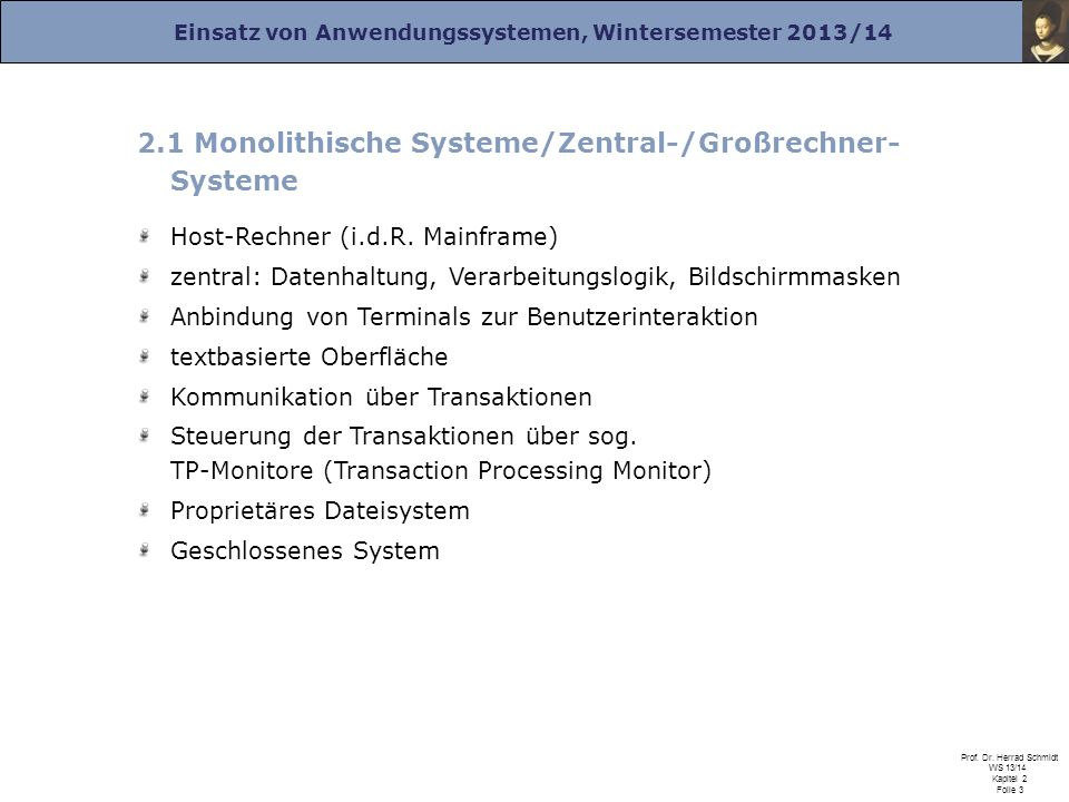 2.1 Monolithische Systeme/Zentral-/Großrechner- Systeme