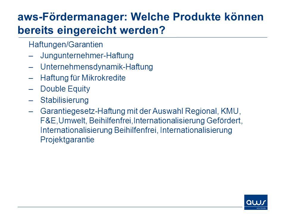 aws-Fördermanager: Welche Produkte können bereits eingereicht werden