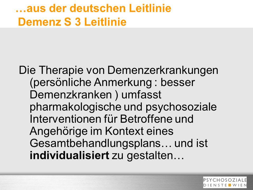 …aus der deutschen Leitlinie Demenz S 3 Leitlinie