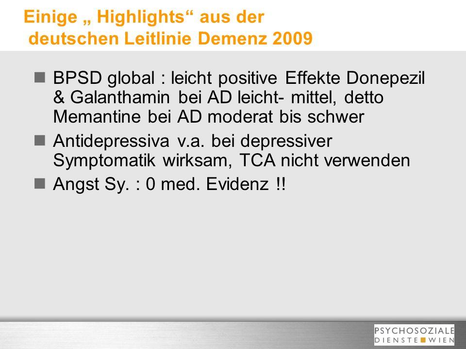 """Einige """" Highlights aus der deutschen Leitlinie Demenz 2009"""
