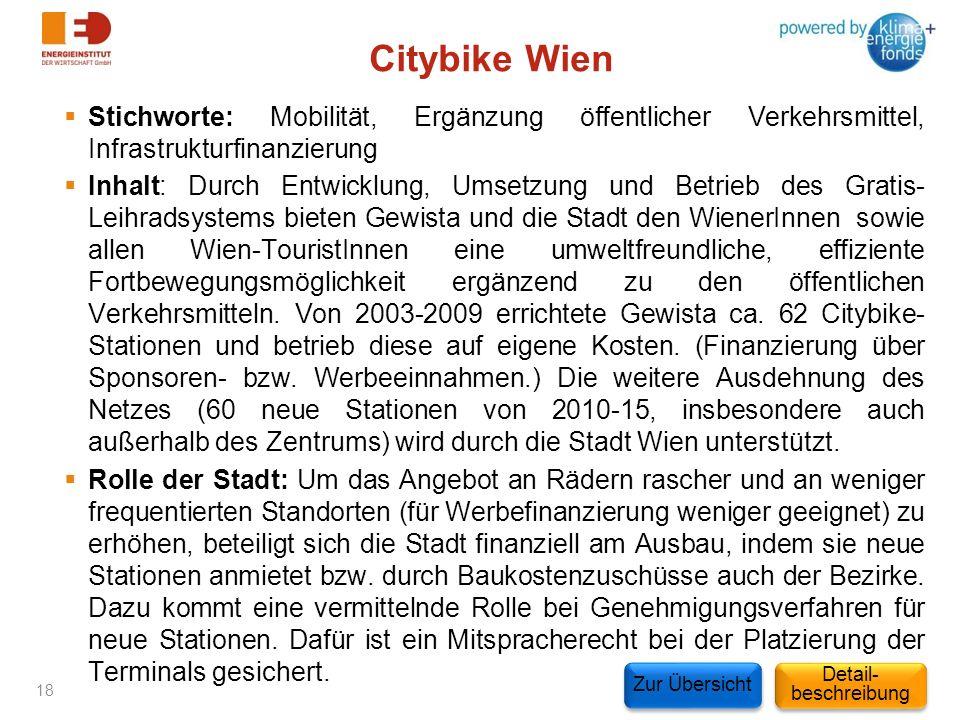 Citybike Wien Stichworte: Mobilität, Ergänzung öffentlicher Verkehrsmittel, Infrastrukturfinanzierung.
