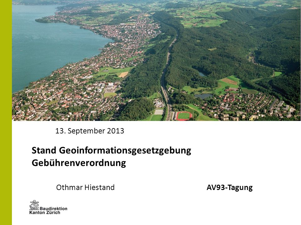 Stand Geoinformationsgesetzgebung Gebührenverordnung