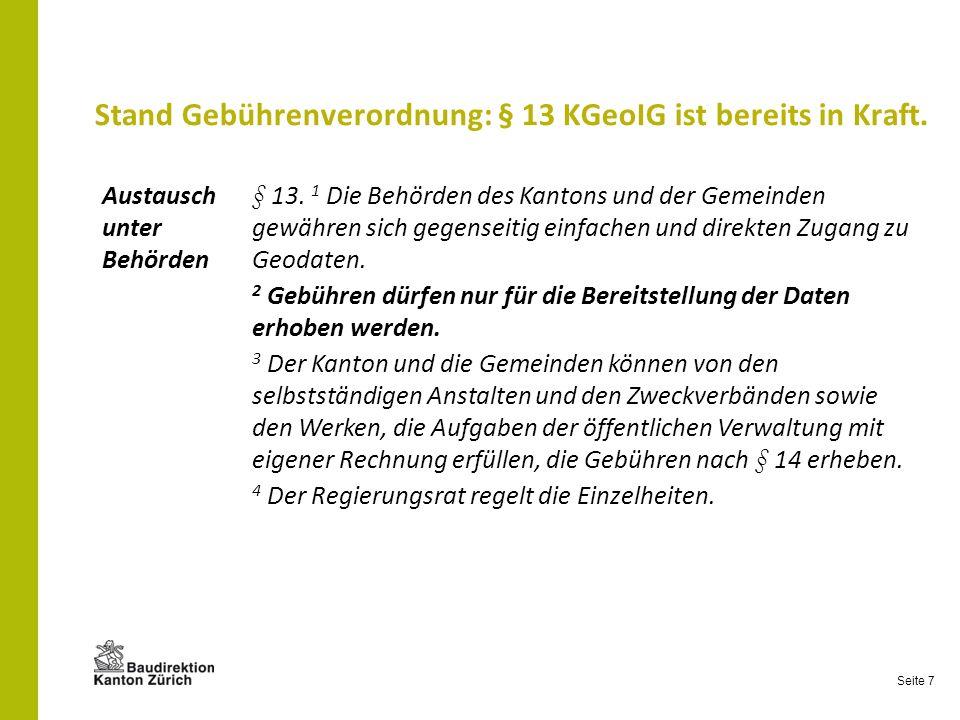 Stand Gebührenverordnung: § 13 KGeoIG ist bereits in Kraft.