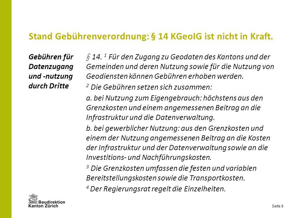Stand Gebührenverordnung: § 14 KGeoIG ist nicht in Kraft.