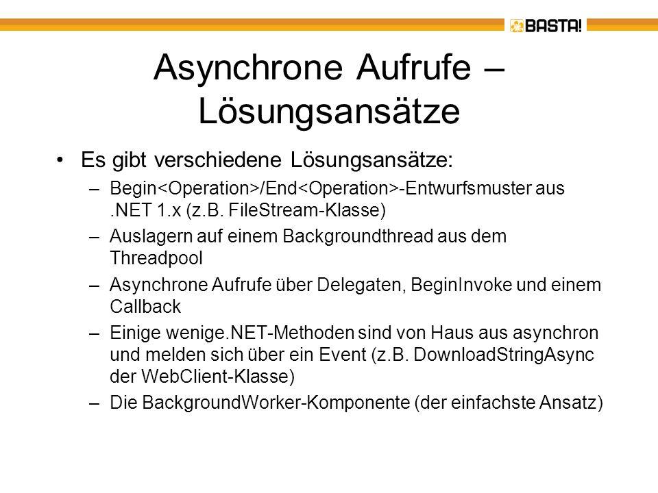 Asynchrone Aufrufe – Lösungsansätze