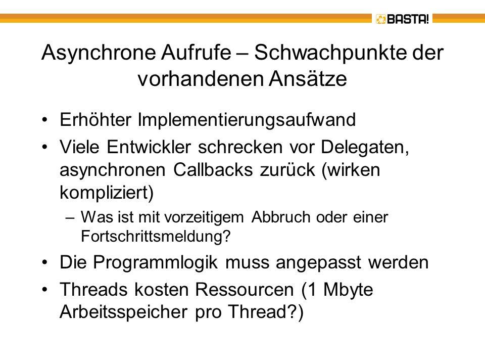 Asynchrone Aufrufe – Schwachpunkte der vorhandenen Ansätze