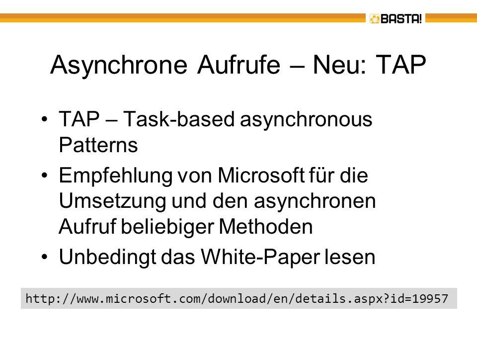 Asynchrone Aufrufe – Neu: TAP