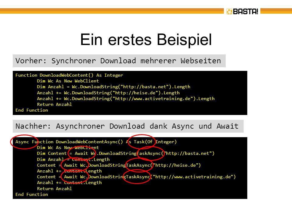 Ein erstes Beispiel Vorher: Synchroner Download mehrerer Webseiten