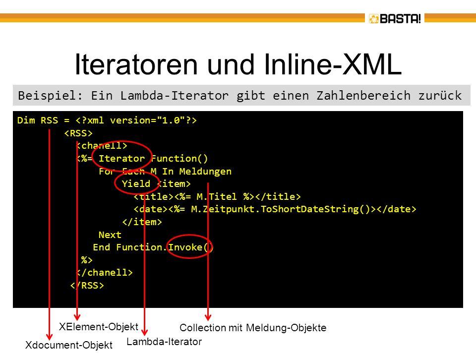Iteratoren und Inline-XML