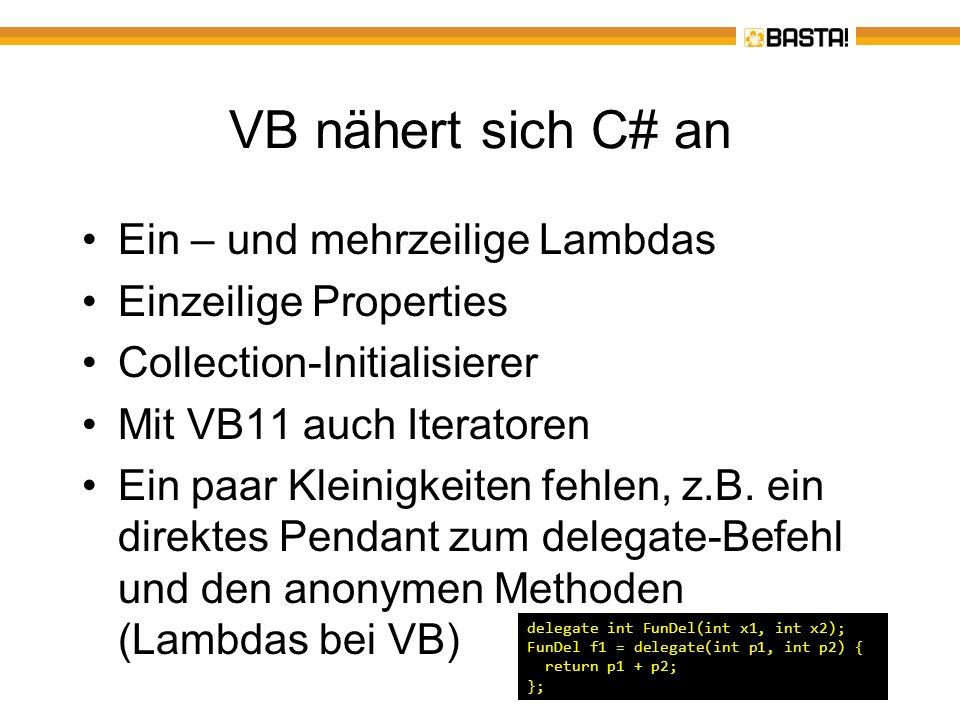 VB nähert sich C# an Ein – und mehrzeilige Lambdas