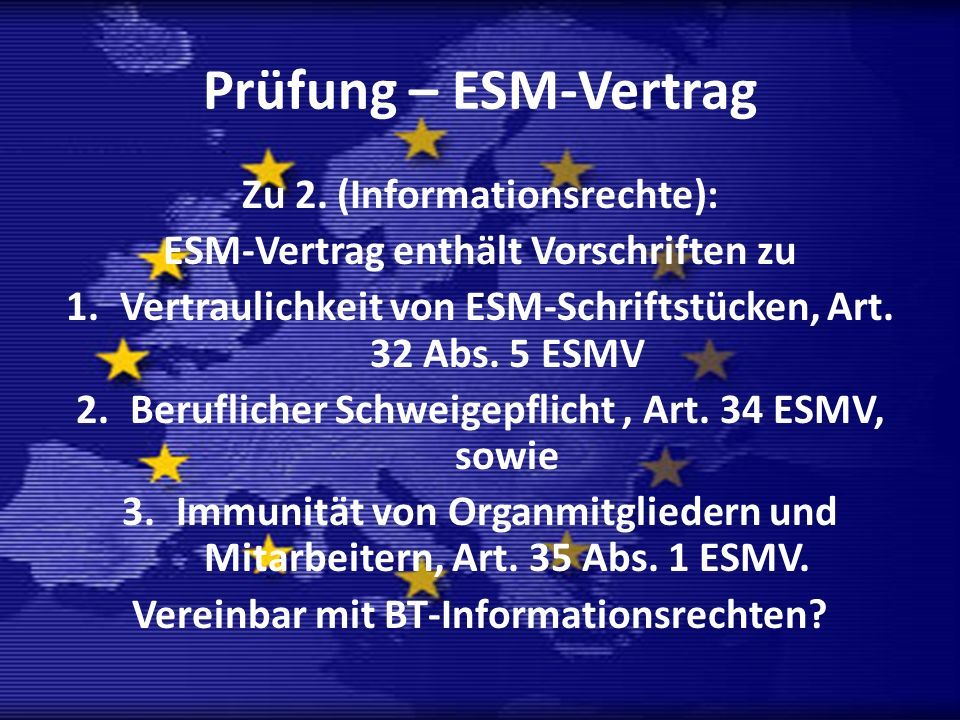 Prüfung – ESM-Vertrag Zu 2. (Informationsrechte):