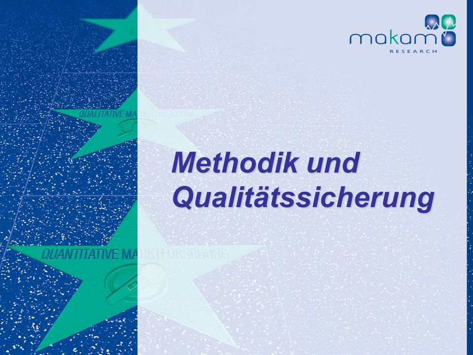 Methodik und Qualitätssicherung